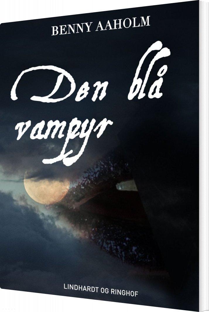 Den Blå Vampyr - Benny Aaholm - Bog