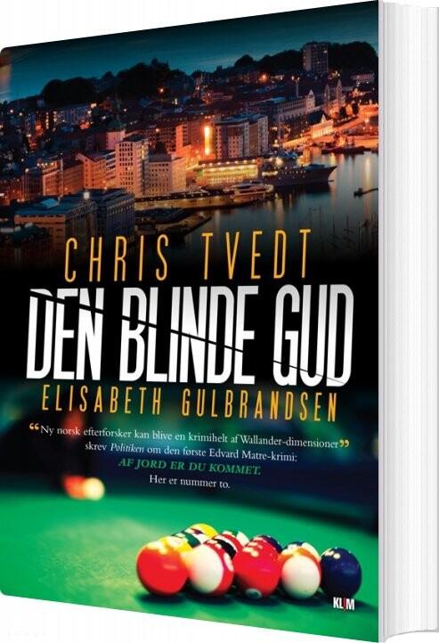 Image of   Den Blinde Gud - Chris Tvedt - Bog