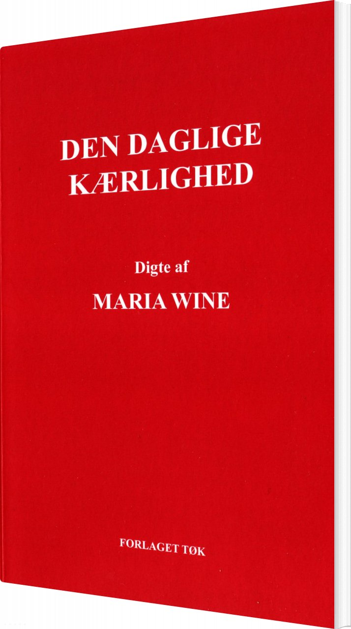 Image of   Den Daglige Kærlighed - Maria Wine - Bog