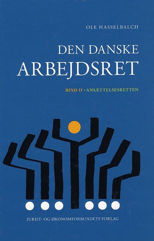 Image of   Den Danske Arbejdsret Ii - Hasselbalch O - Bog