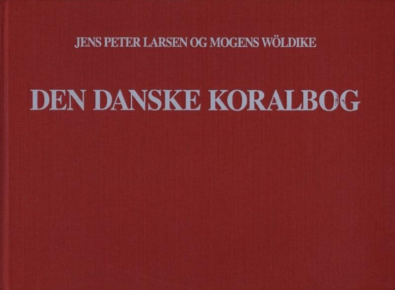 Image of   Den Danske Koralbog - Melodisamling Til Den Danske Salmebog - I 4-stemmig Udsættelse - Jens Peter Larsen - Bog
