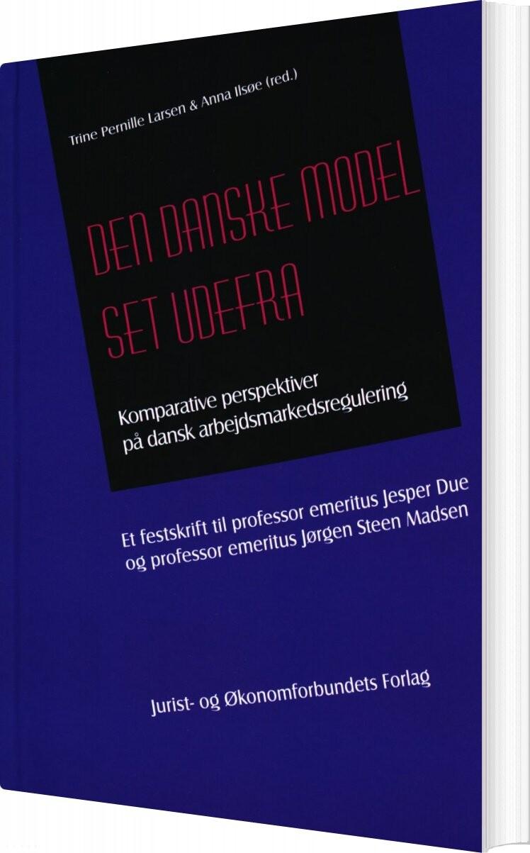 Image of   Den Danske Model Set Udefra - Trine Pernille Larsen - Bog