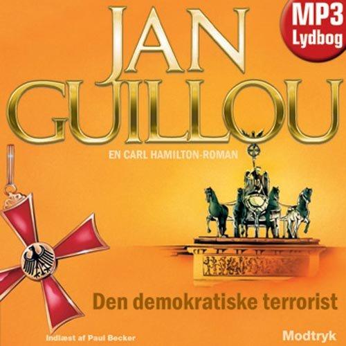 Image of   Den Demokratiske Terrorist - Jan Guillou - Cd Lydbog