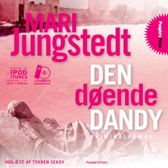 Image of   Den Døende Dandy - Mari Jungstedt - Cd Lydbog