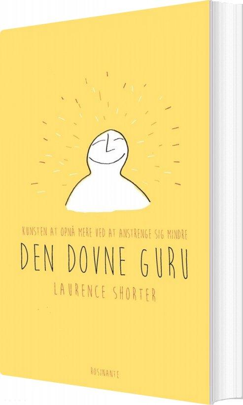 Den Dovne Gurus Guide Til Livet - Laurence Shorter - Bog