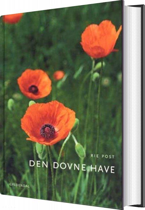 Image of   Den Dovne Have - Rie Post - Bog