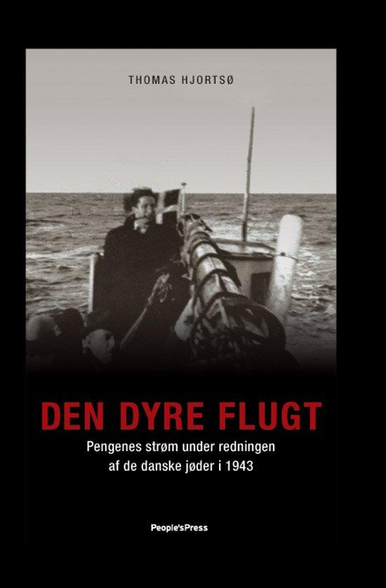 Image of   Den Dyre Flugt - Thomas Hjortsø - Bog