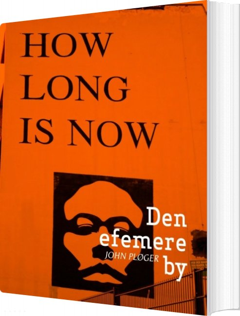 Image of   Den Efemere By - John Pløger - Bog