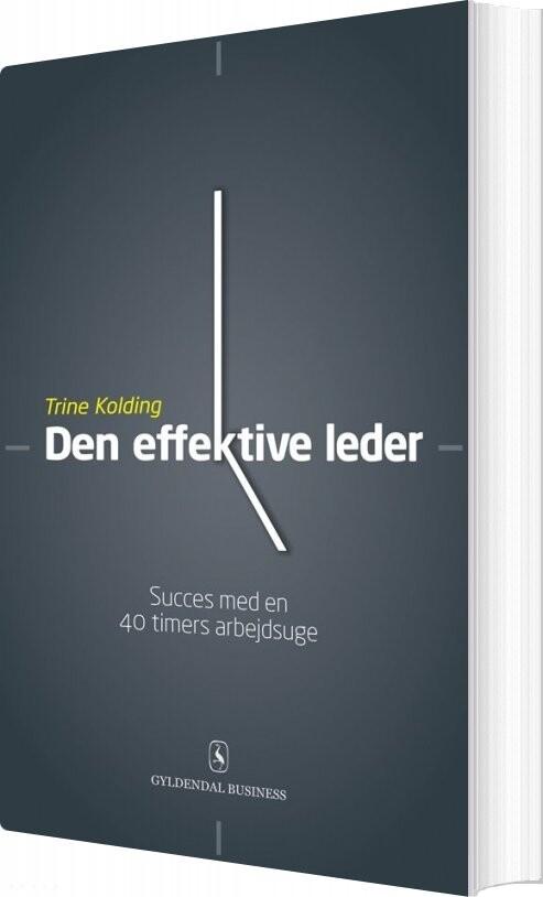 Image of   Den Effektive Leder - Trine Kolding - Bog
