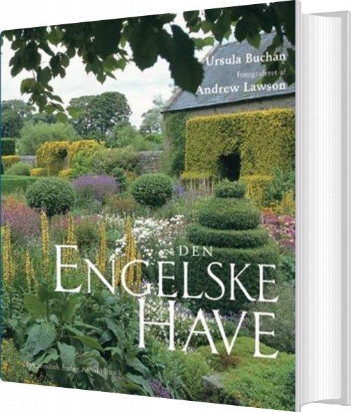 Image of   Den Engelske Have - Ursula Buchan - Bog