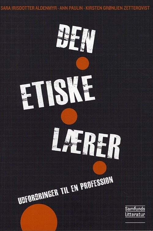 Image of   Den Etiske Lærer - Aldenmyr - Bog