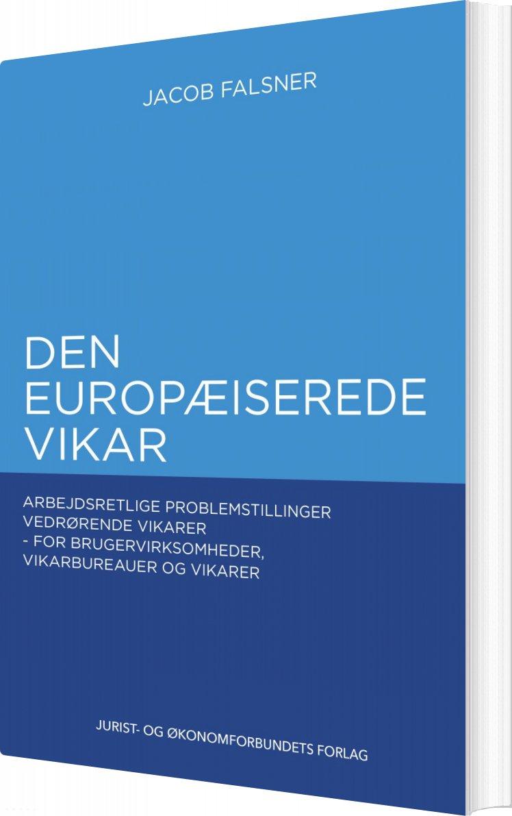 Image of   Den Europæiserede Vikar - Jacob Falsner - Bog