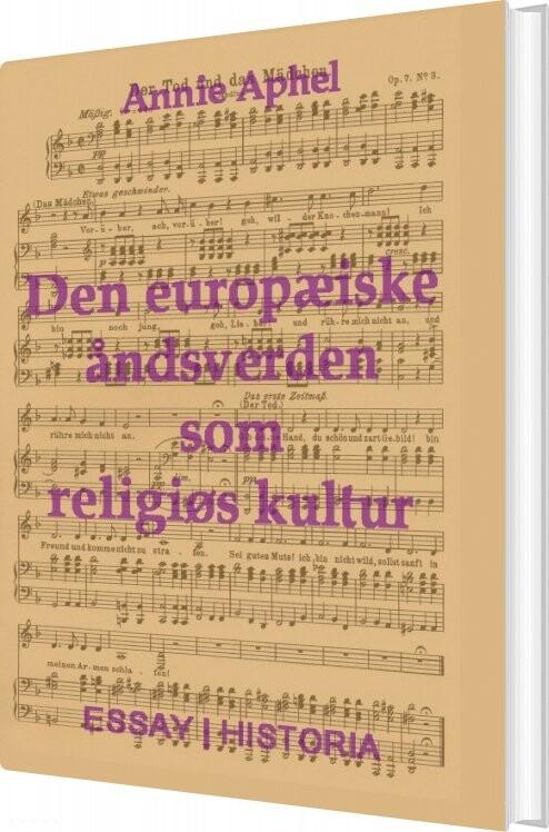 Image of   Den Europæiske åndsverden Som Religiøs Kultur - Annie Aphel - Bog