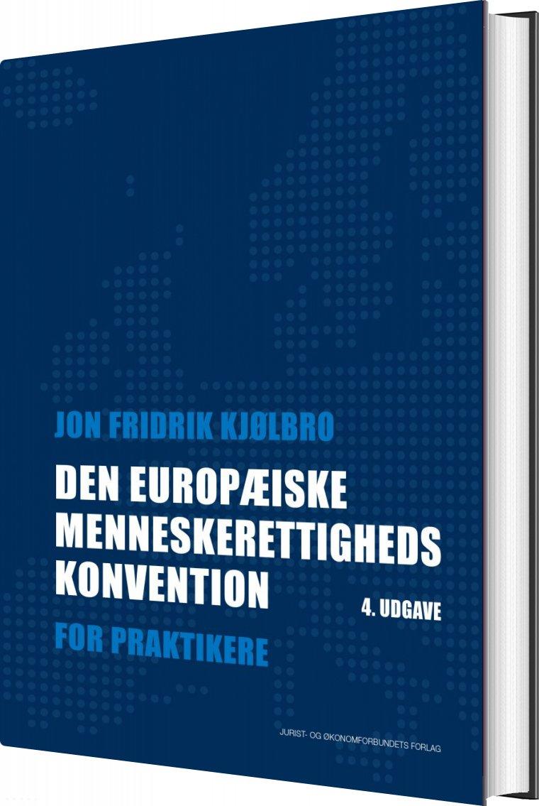Image of   Den Europæiske Menneskerettighedskonvention - Jon Kjølbro - Bog