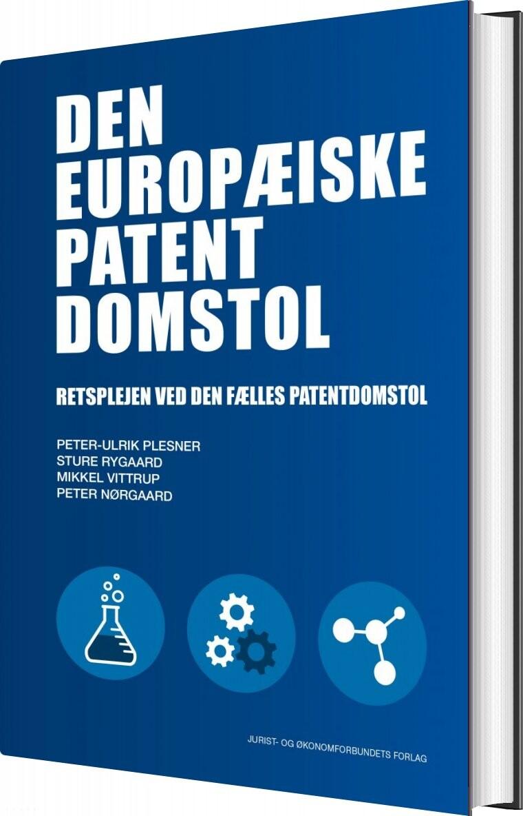 Image of   Den Europæiske Patentdomstol - Peter Nørgaard - Bog