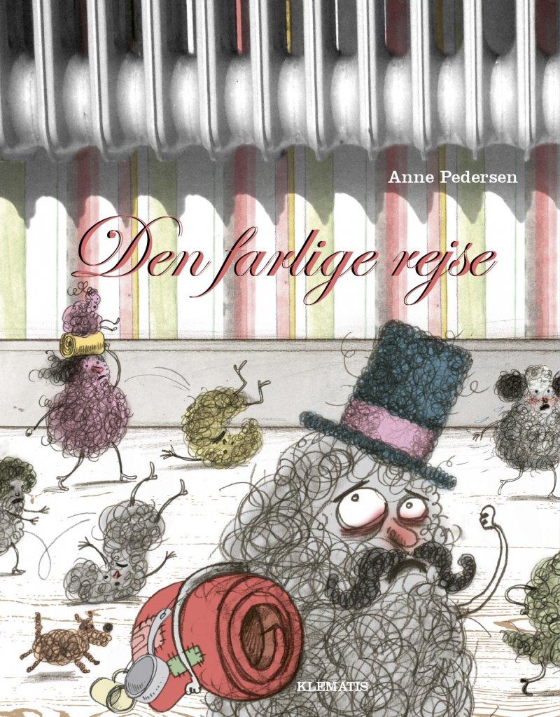 Image of   Den Farlige Rejse - Anne Pedersen - Bog