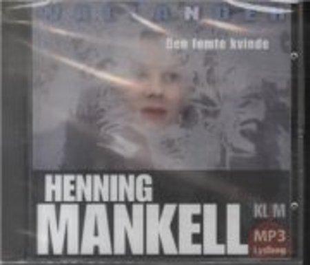 Image of   Den Femte Kvinde Mp3 - Henning Mankell - Cd Lydbog