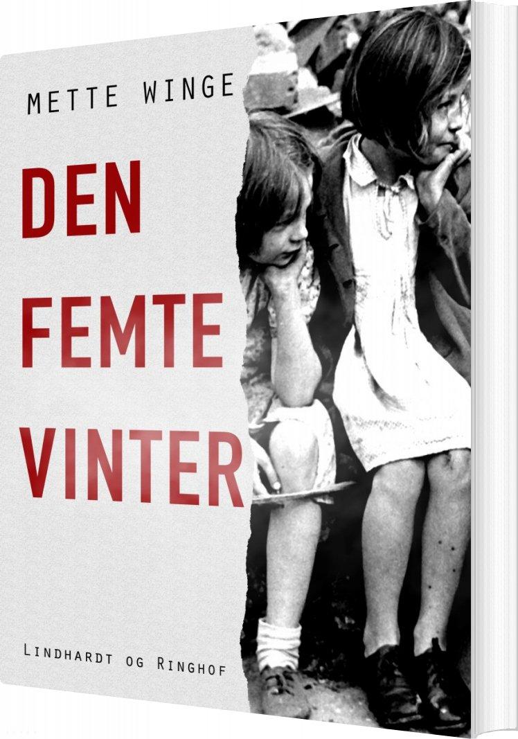 Den Femte Vinter - Mette Winge - Bog