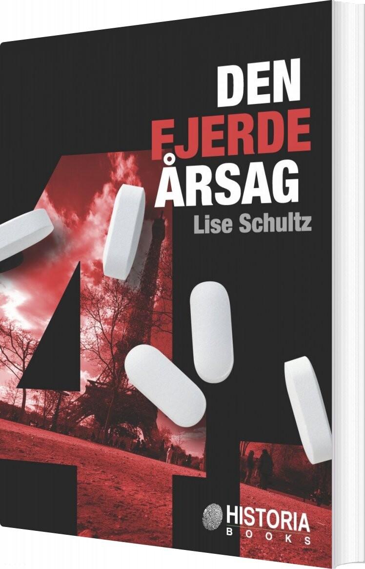 Den Fjerde årsag - Lise Schultz - Bog