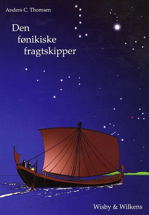 Den Fønikiske Fragtskipper - Anders C. Thomsen - Bog