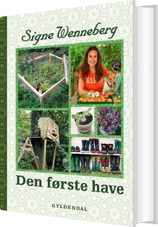 Image of   Den Første Have - Signe Wenneberg - Bog