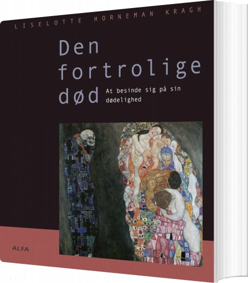 Image of   Den Fortrolige Død - Liselotte Horneman Kragh - Bog