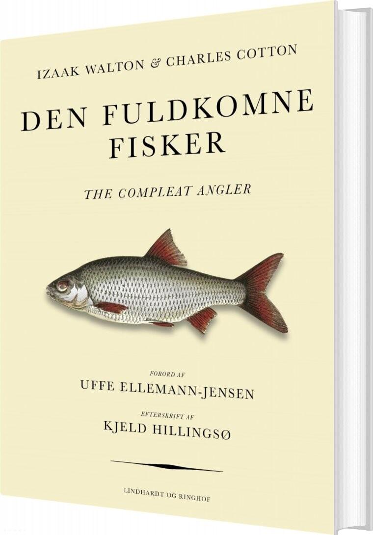 Image of   Den Fuldkomne Fisker - Izaak Walton - Bog