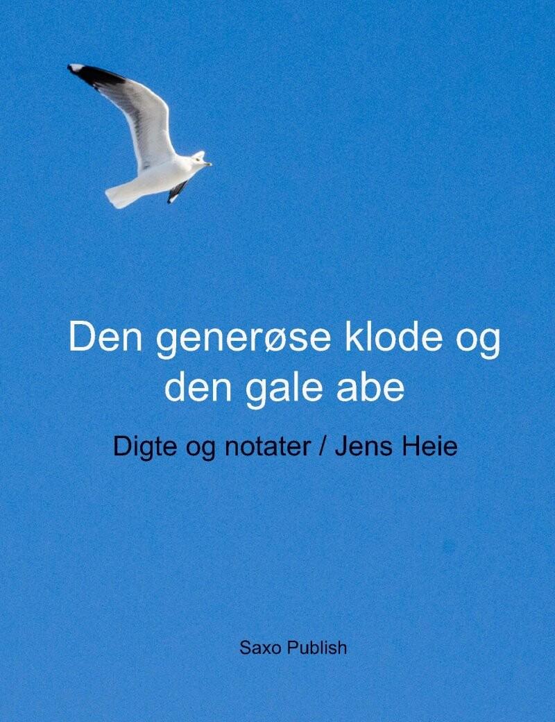 Den Generøse Klode Og Den Gale Abe - Jens Heie - Bog