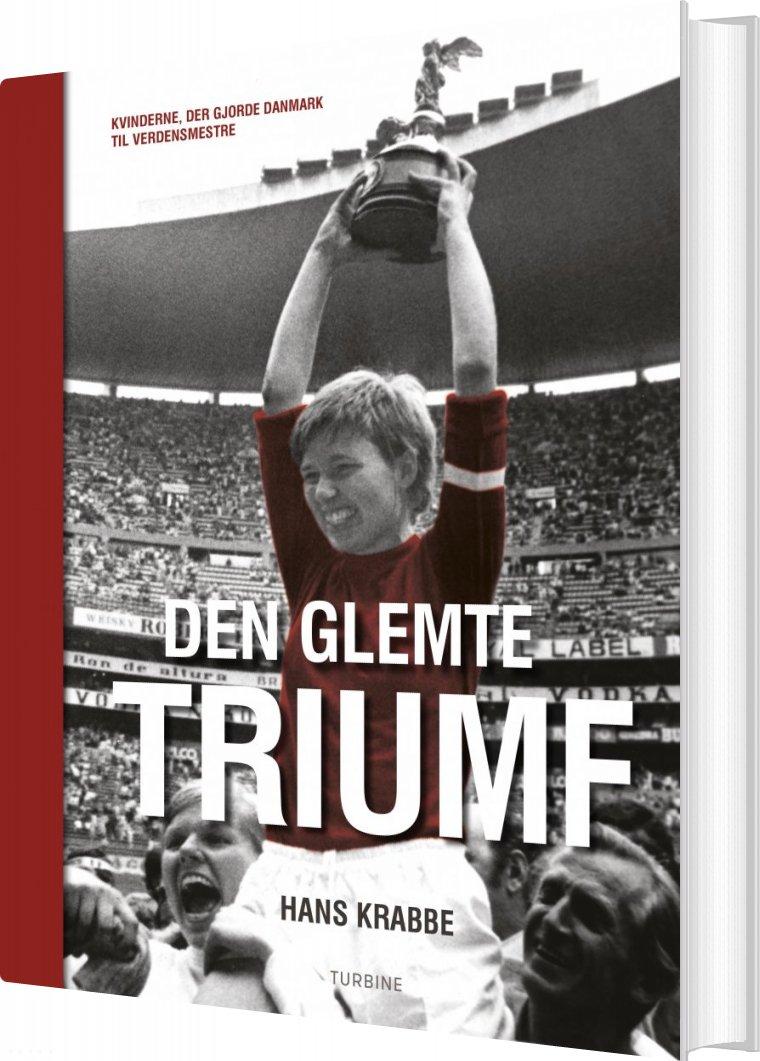 Image of   Den Glemte Triumf - Hans Krabbe - Bog