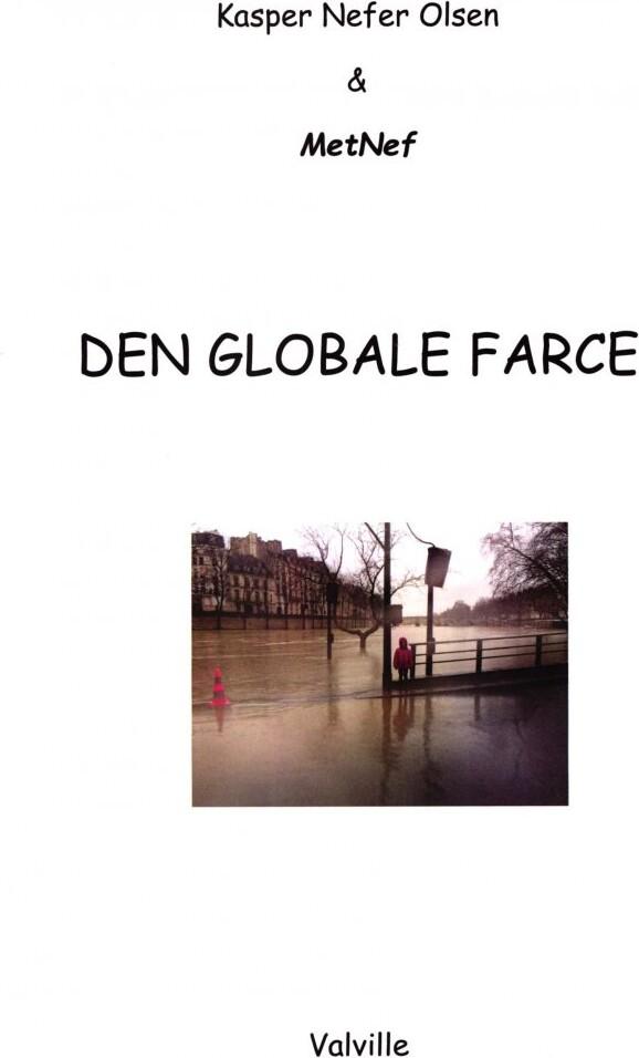 Image of   Den Globale Farce - Kasper Nefer Olsen - Bog