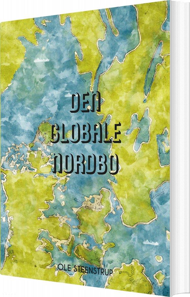 Image of   Den Globale Nordbo - Ole Steenstrup - Bog