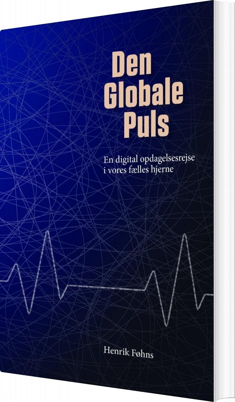 Image of   Den Globale Puls - Henrik Føhns - Bog
