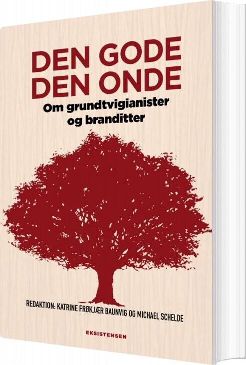 Image of   Den Gode Den Onde - Michael Schelde - Bog