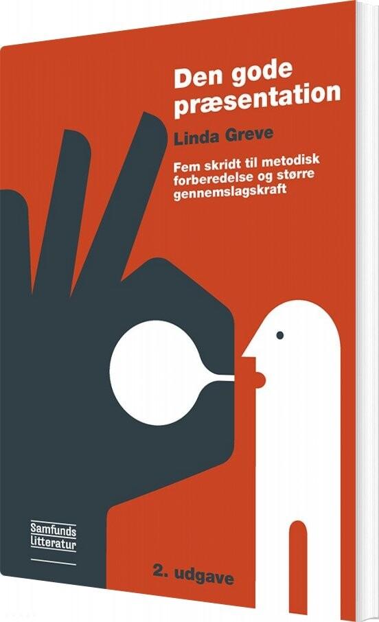 Image of   Den Gode Præsentation - Linda Greve - Bog