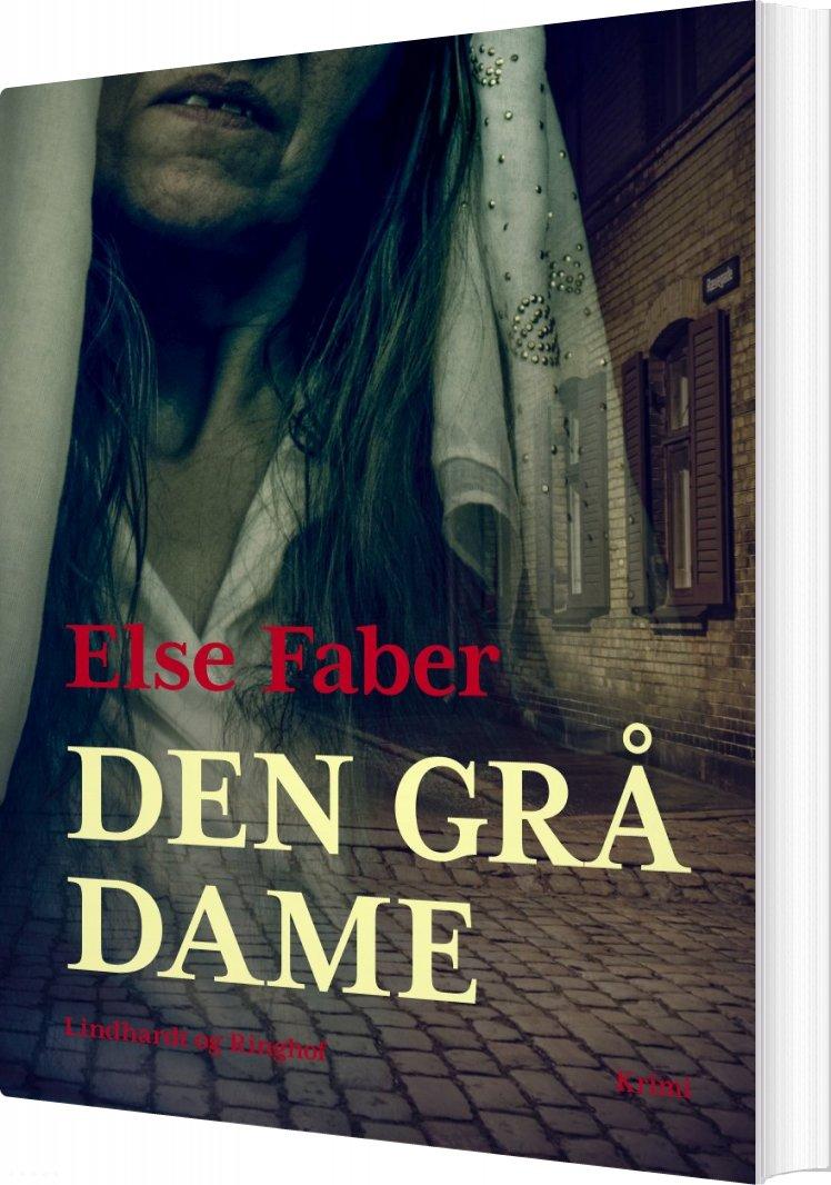 Image of   Den Grå Dame - Else Faber - Bog