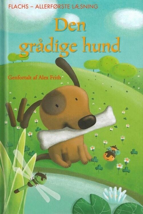 Image of   Den Grådige Hund - Alex Frith - Bog