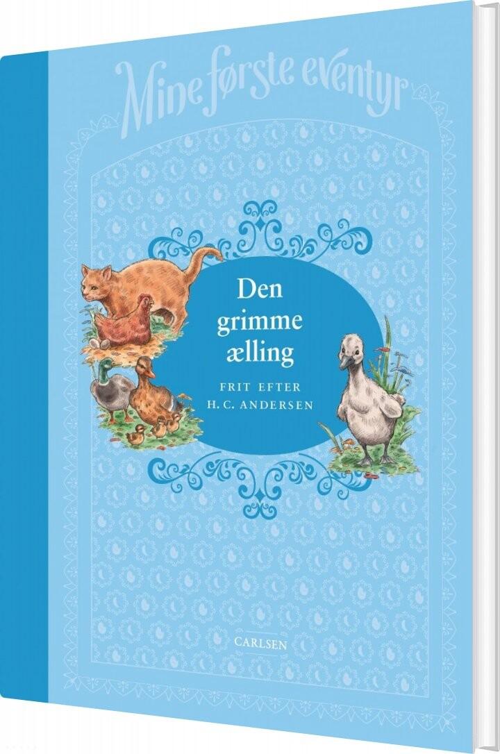Image of   Mine Første Eventyr 2 - Den Grimme ælling - H.c. Andersen - Bog