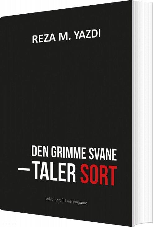 Image of   Den Grimme Svane Taler Sort - Reza M. Yazdi - Bog
