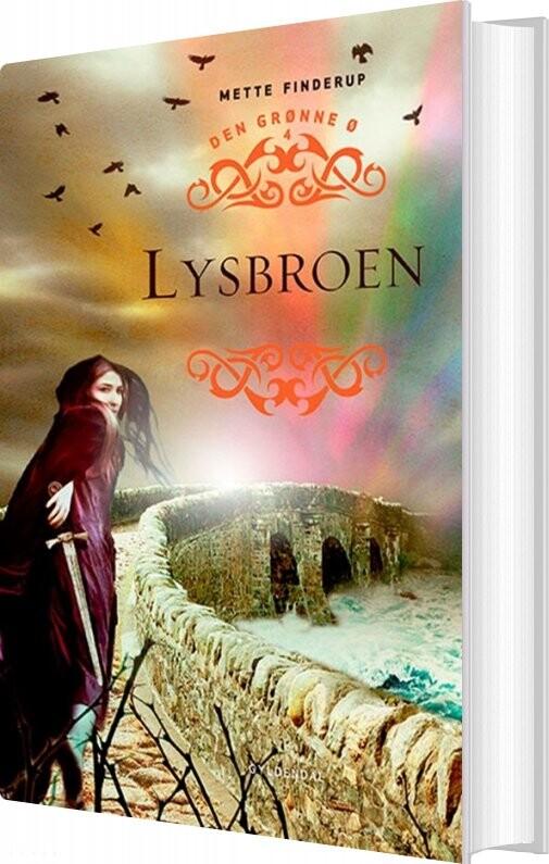 Image of   Den Grønne ø 4 - Lysbroen - Mette Finderup - Bog