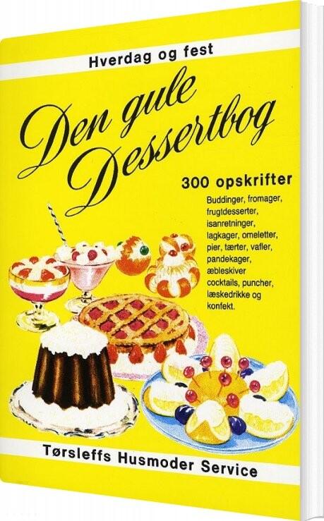 Den Gule Dessertbog - Diverse - Bog