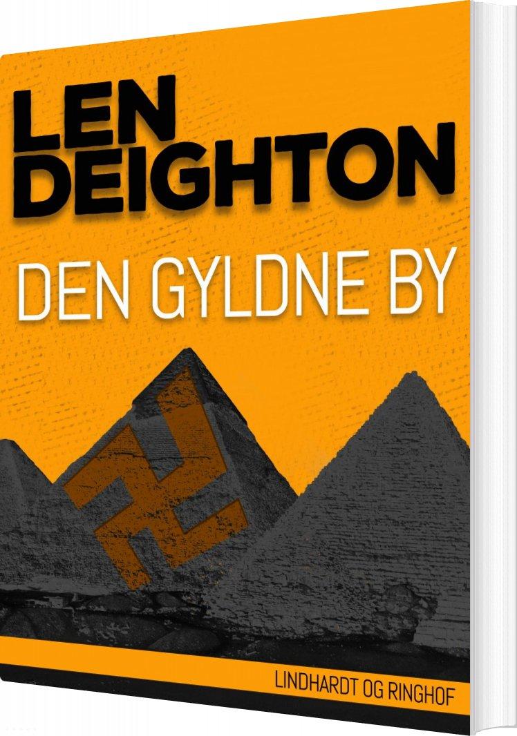 Den Gyldne By - Len Deighton - Bog