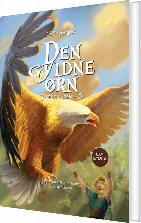Image of   Den Gyldne ørn - Lise J. Qvistgaard - Bog