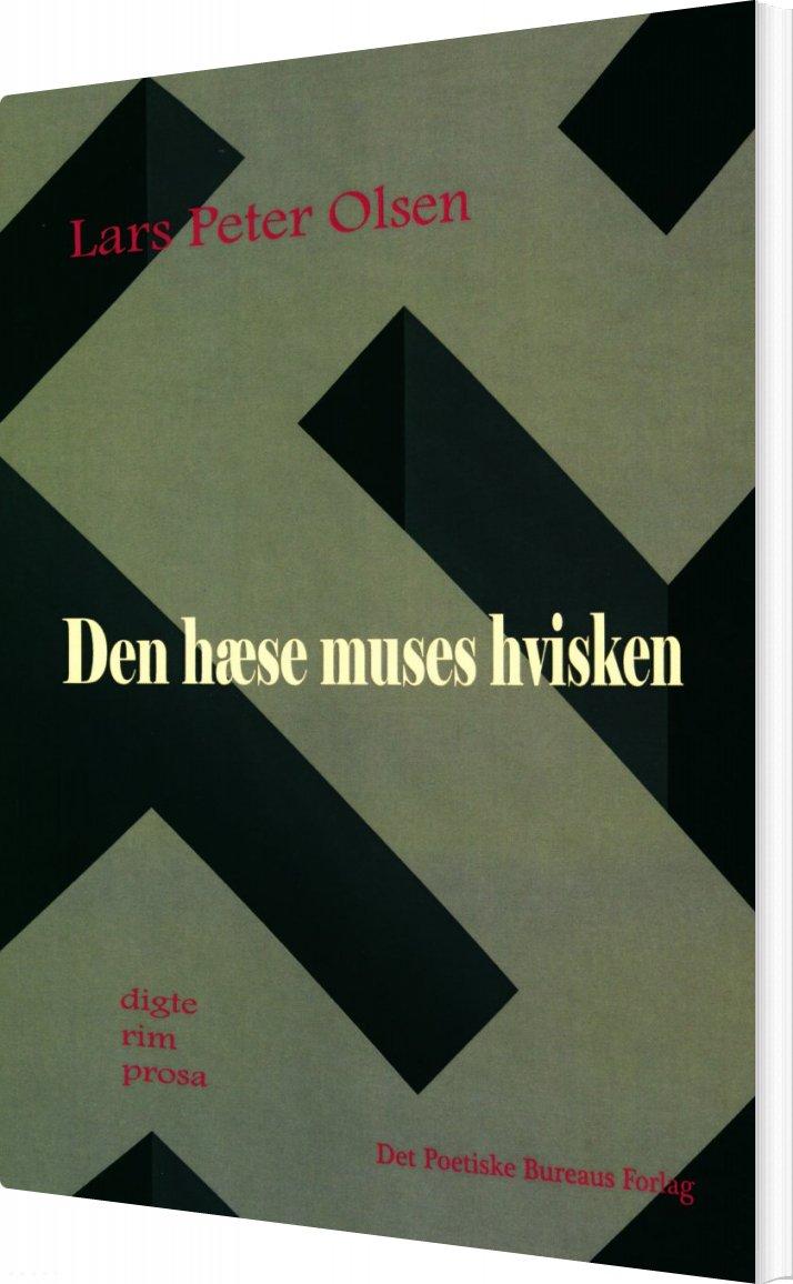 Den Hæse Muses Hvisken - Lars Peter Olsen - Bog