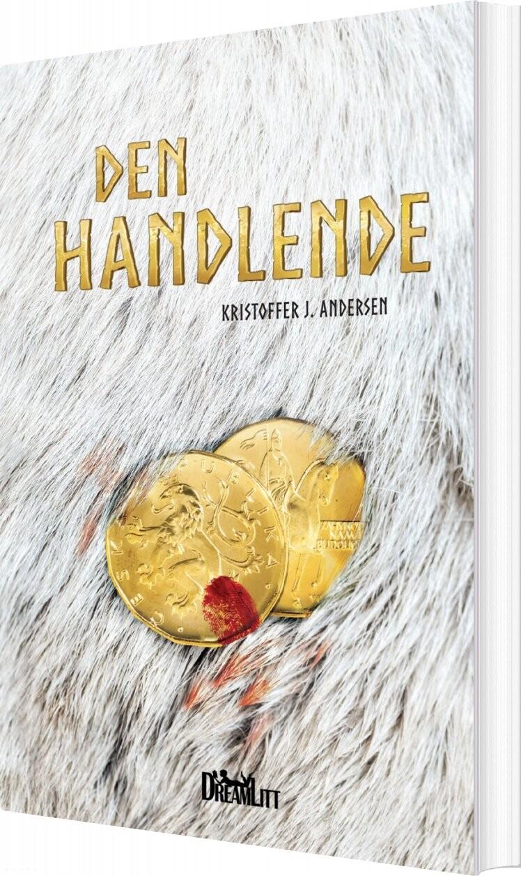 Image of   Den Handlende - Kristoffer J. Andersen - Bog