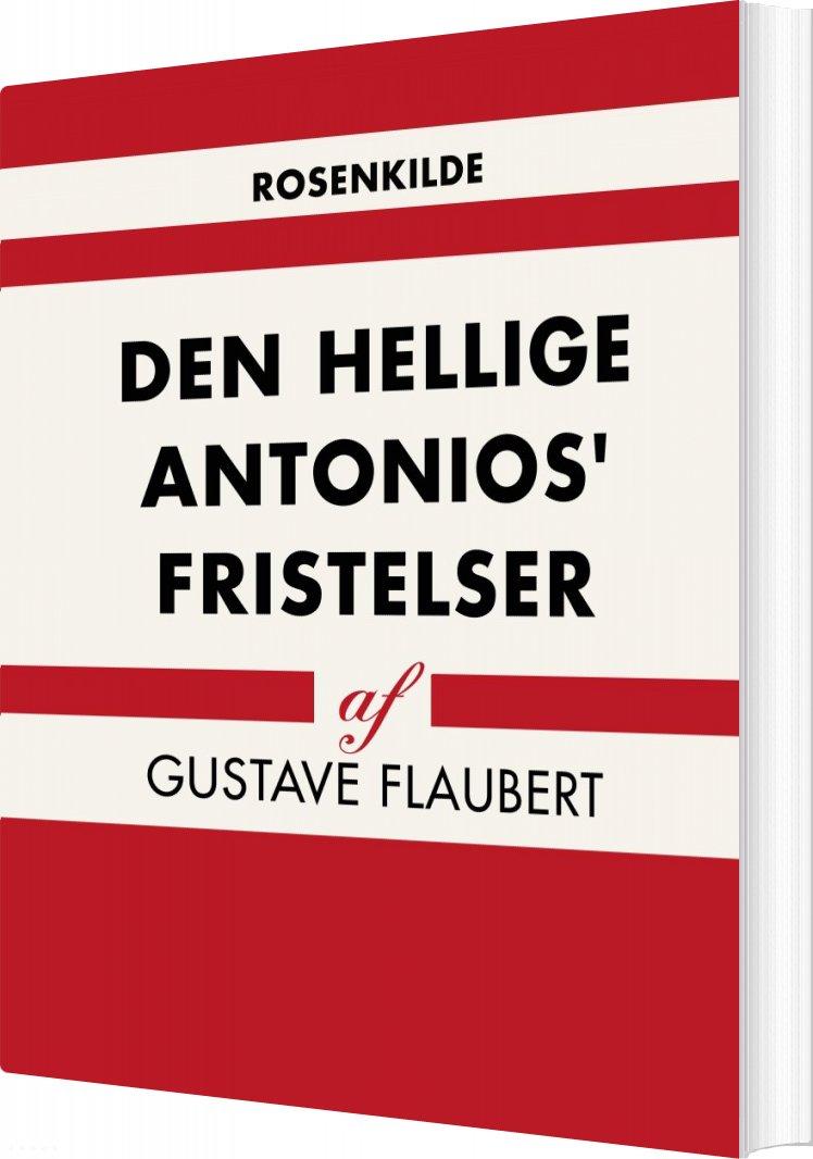 Image of   Den Hellige Antonios Fristelser - Gustave Flaubert - Bog