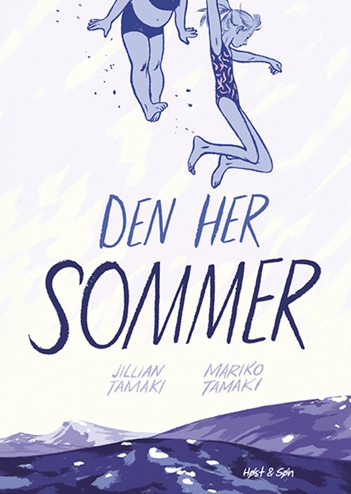 Image of   Den Her Sommer - Mariko Tamaki - Tegneserie