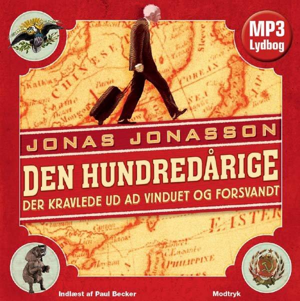 Image of   Den Hundredårige Der Kravlede Ud Ad Vinduet Og Forsvandt - Jonas Jonasson - Cd Lydbog