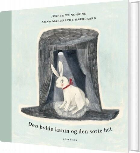 Image of   Den Hvide Kanin Og Den Sorte Hat - Jesper Wung-sung - Bog