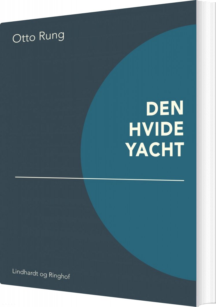 Den Hvide Yacht - Otto Rung - Bog