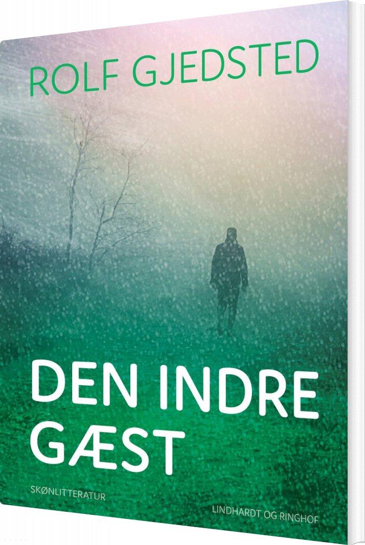 Image of   Den Indre Gæst - Rolf Gjedsted - Bog